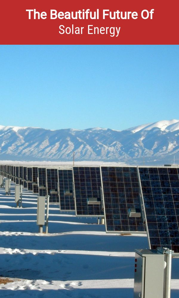 , The Beautiful Future Of Solar Energy