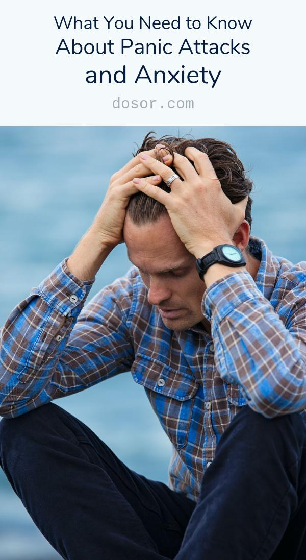 , What You Need to Know About Panic Attacks and Anxiety