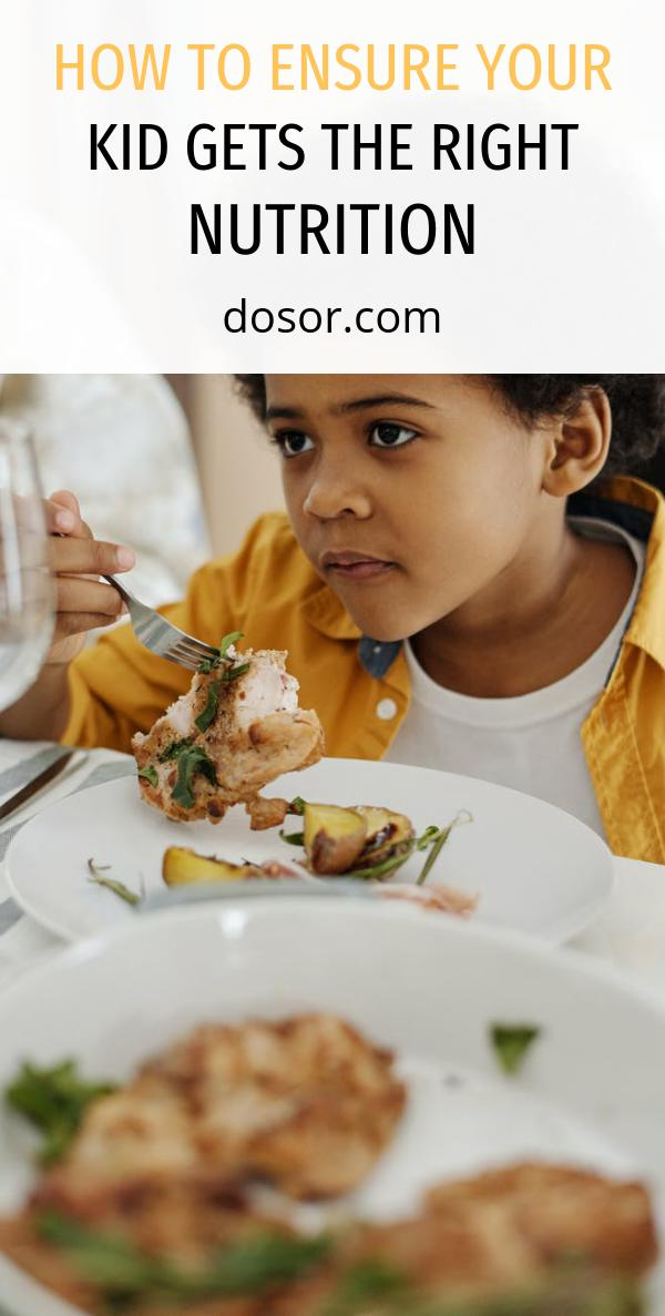 , How to Ensure Your Kid Gets the Right Nutrition