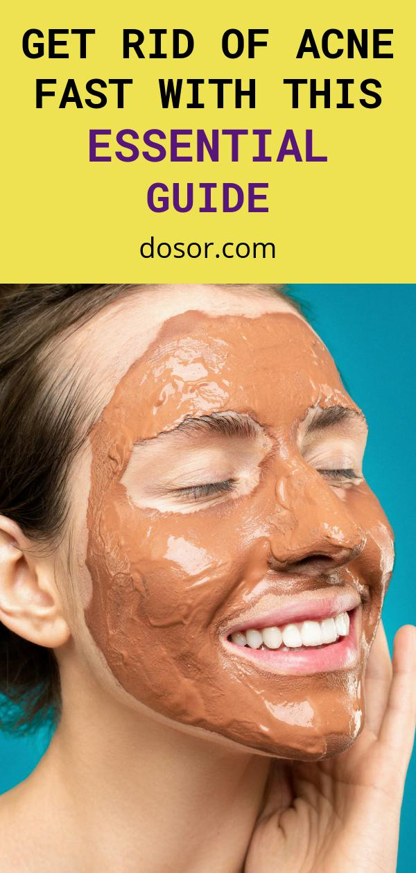 , Get Rid of Acne Fast With This Essential Guide