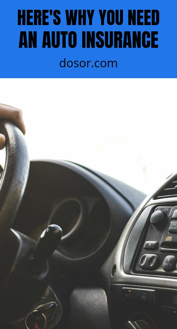 , Here's Why You Need an Auto Insurance