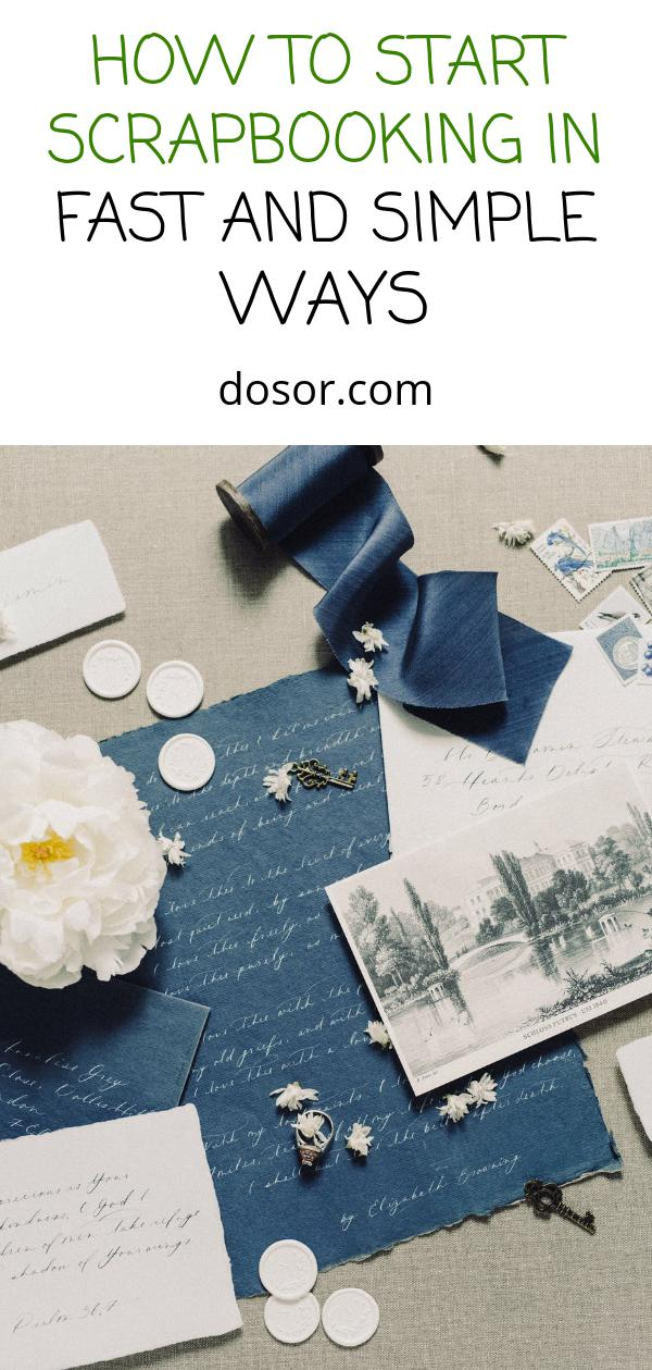 , How To Start Scrapbooking In Fast And Simple Ways