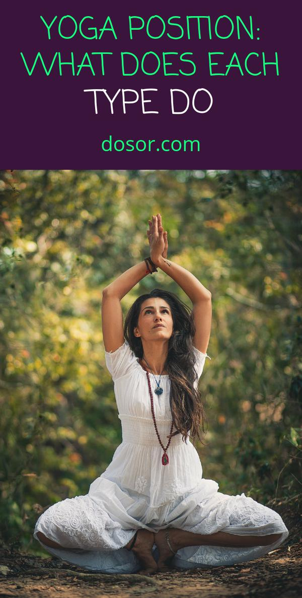 , Yoga Position: What Does Each Type Do